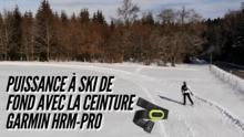 Puissance à ski de fond avec la ceinture Garmin HRM-Pro