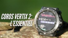 Coros Vertix 2: L'essentiel sur la nouvelle montre de Coros